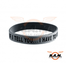 "Silicon Armband ""if i tell you...i have to kill you"" gunmetal grey"